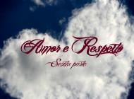 Amor e Respeito: o ciclo recompensador (Parte 6)
